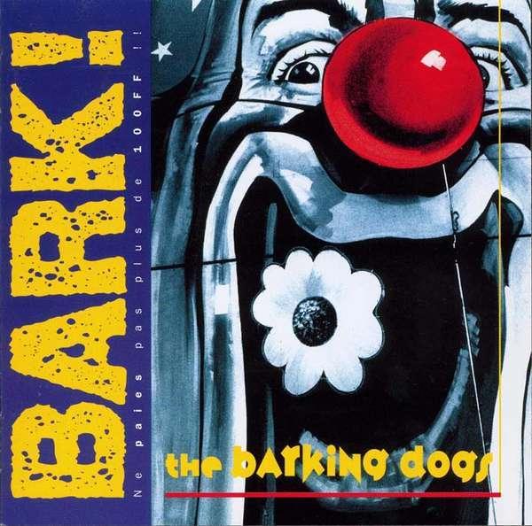 Bark! The Barking Dogs