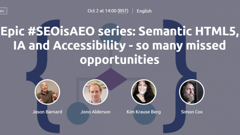 Epic #SEOisAEO series: Semantic HTML5, IA and Accessibility - so many missed opportunities