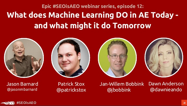 #SEOisAEO: What does Machine Learning DO in AE Today - and what might it do Tomorrow