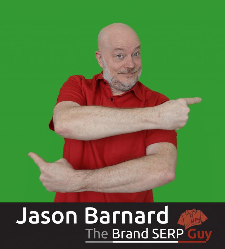 Jason Barnard - The Brand SERP Guy